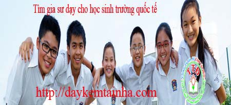 tim-gia-su-day-cho-hoc-sinh-truong-quoc-te